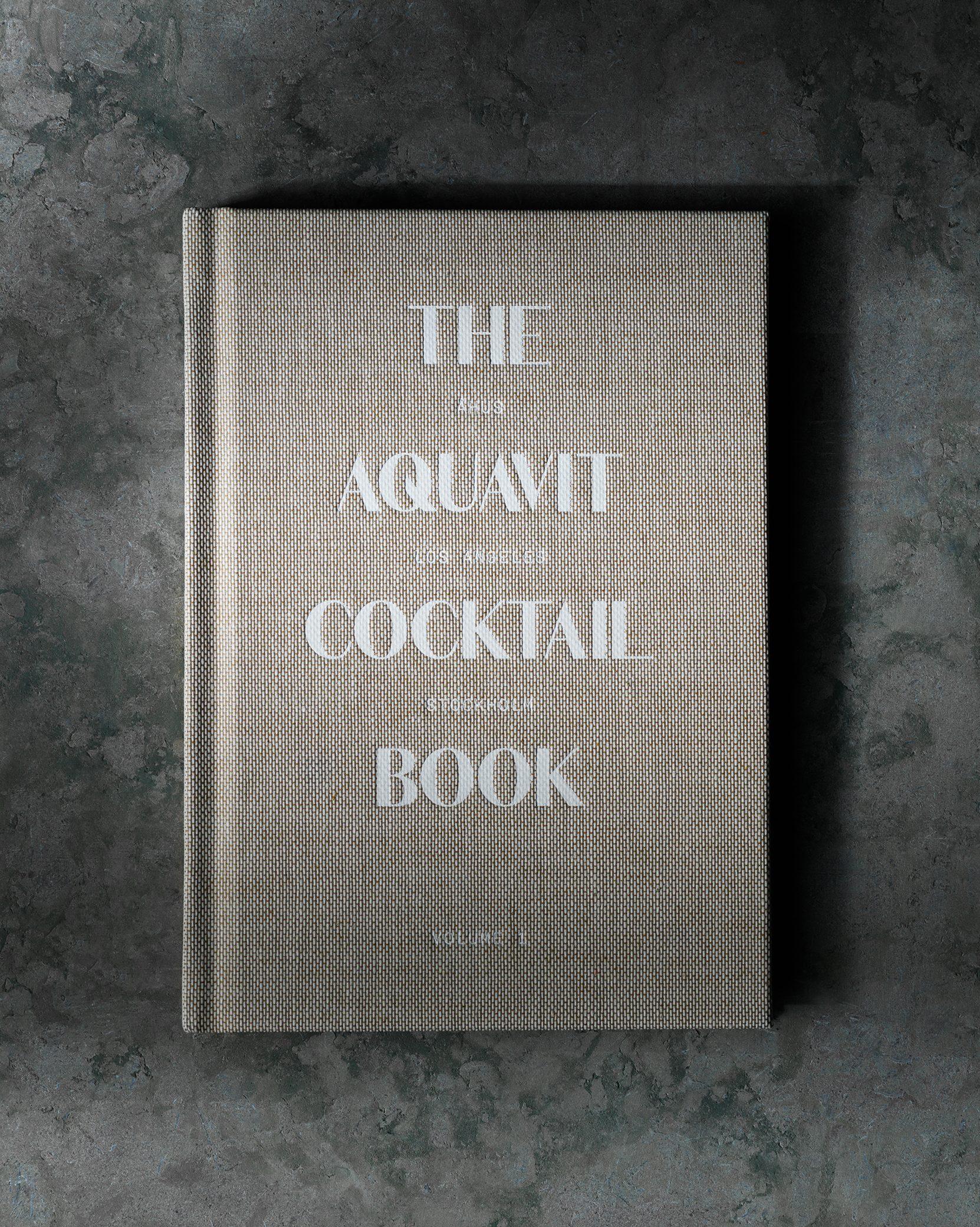 The aquavit cocktail book vol 1